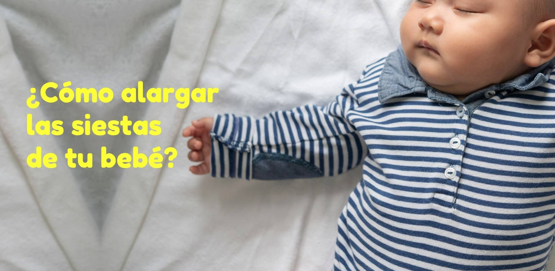 Comment allonger les siestes des enfants?